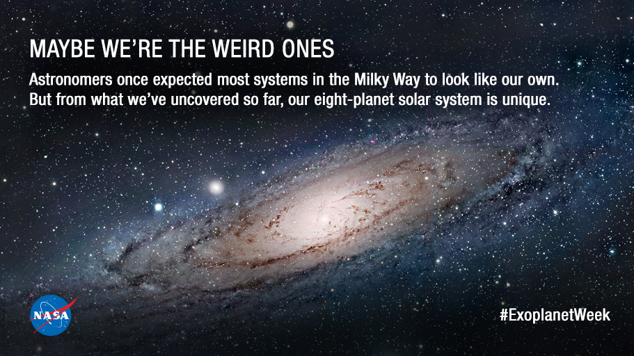 maybe were the weird ones � exoplanet exploration